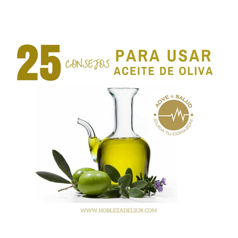 25 Consejos para usar el Aceite de Oliva