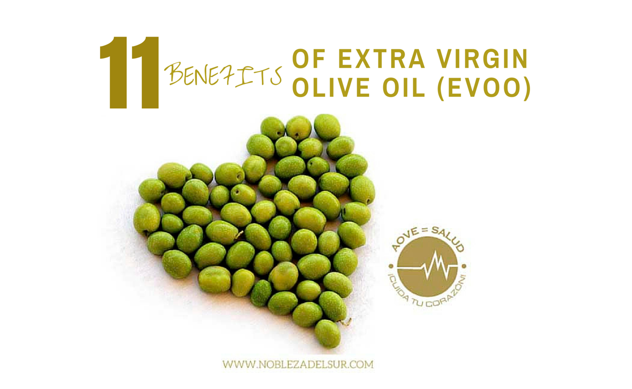 11 benefits of Extra Virgin Olive Oil