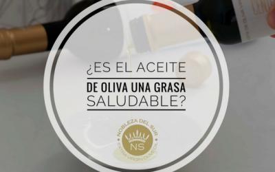 ¿Es el Aceite de Oliva una grasa saludable?