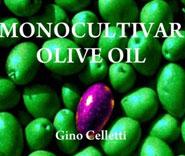 MONOCULTIVAR OLIVE OIL 2019 – GOLD MEDAL CENTENARIUM PREMIUM